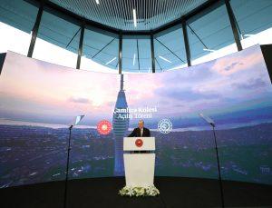 Çamlıca Kulesi'nin resmi açılışı Cumhurbaşkanı Erdoğan'ın katılımıyla gerçekleştirildi