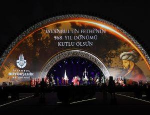 İBB, İstanbul'un fethinin 568. yılını şölenle kutladı