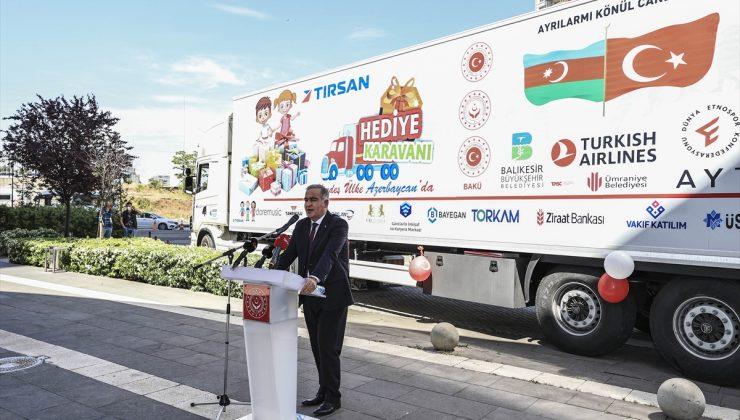 Türkiye'den gönderilen hediye karavanı, Karabağ'daki şehit ve gazilerin çocuklarıyla buluşacak