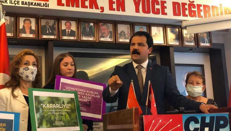 """CHP'li Gruşçu, """"AK PARTİ 19 YILDIR, DOĞAYLA HESAPLAŞIYOR"""""""