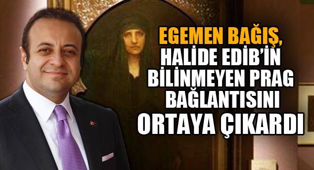 Halide Edib'in bilinmeyen Prag bağlantısını Bağış ortaya çıkardı