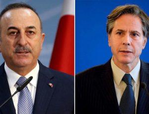 Dışişleri Bakanı Çavuşoğlu ABD'li mevkidaşı Blinken'la telefonda görüştü
