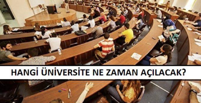 Hangi Üniversite Ne Zaman Açılacak?
