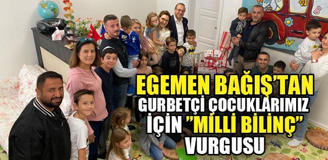"""Egemen Bağış, gurbette büyüyen Türk çocukları için """"okul projesi"""" başlattı"""